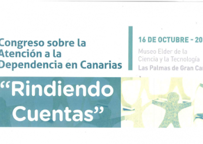 """Congreso sobre la atención a la dependencia en canarias """"RINDIENDO CUENTAS"""""""